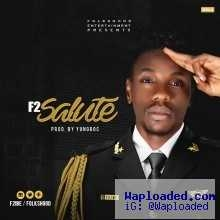 F2 - Salute (Prod by Yungroc)